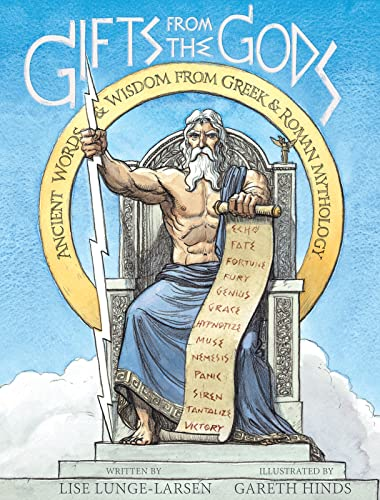 Gifts from the Gods: Ancient Words and Wisdom from Greek and Roman Mythology von HMH Books for Young Readers