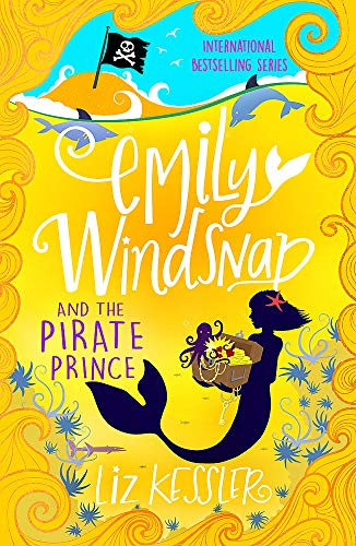 Emily Windsnap and the Pirate Prince: Book 8 von Orion Children's Books