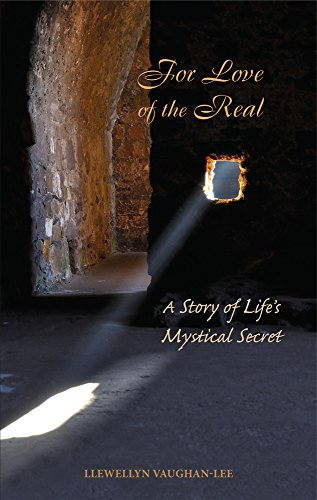 For Love of the Real: A Story of Life's Mystical Secret von The Golden Sufi Centre