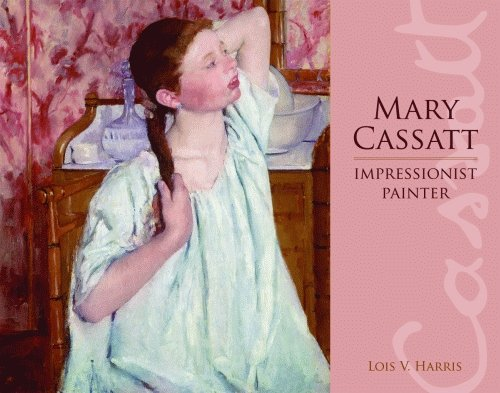 Mary Cassatt: Impressionist Painter von Pelican Publishing Company