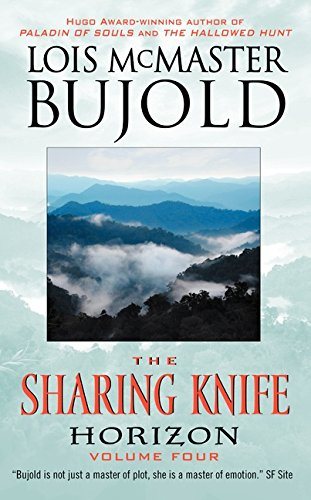 The Sharing Knife, Volume Four: Horizon (The Sharing Knife series, Band 4)