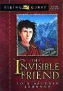 The Invisible Friend (Viking Quest, Band 3)