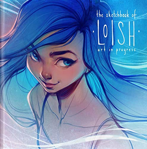 The Sketchbook of Loish: Art in Progress (3dtotal Illustrator) von 3DTotal Publishing