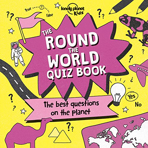 Round the World Quiz Book (Lonely Planet Kids)