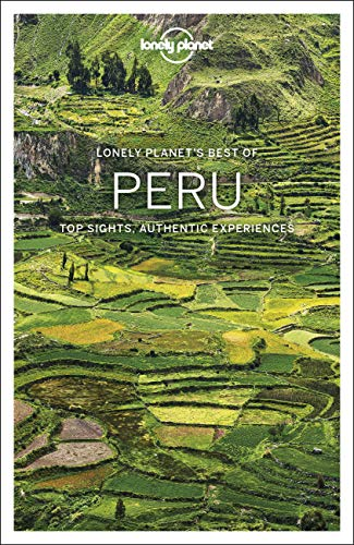 Lonely Planet Best of Peru (Best of Country) von Lonely Planet
