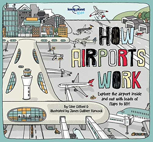 How Airports Work (How Things Work) von Lonely Planet