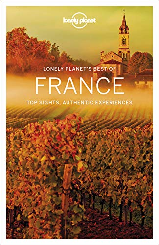 Lonely Planet Best of France (Best of Country)