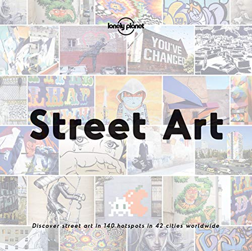 Street Art (Lonely Planet) von Lonely Planet Global Limited