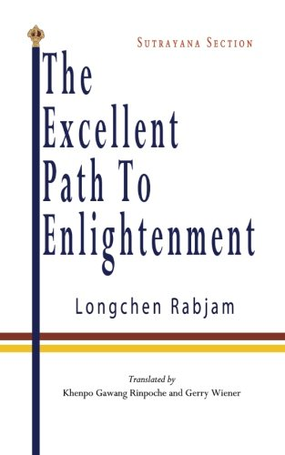The Excellent Path to Enlightenment - Sutrayana von CreateSpace Independent Publishing Platform