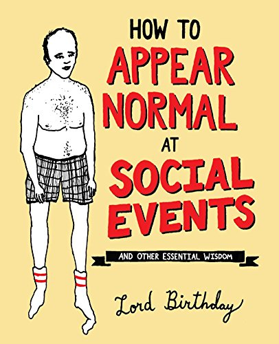 How to Appear Normal at Social Events: And Other Essential Wisdom von Andrews McMeel Publishing