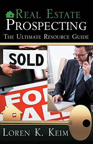 Real Estate Prospecting: The Ultimate Resource Guide von Infinity Publishing (PA)