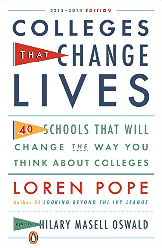 Colleges That Change Lives: 40 Schools That Will Change the Way You Think About Colleges von Penguin Books