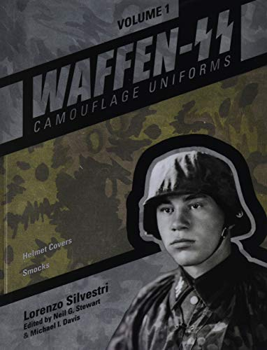 Waffen-SS Camouflage Uniforms, Volume 1: Helmet Covers Smocks von SCHIFFER PUB LTD
