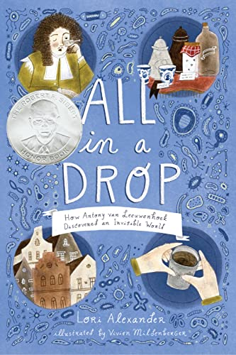 All in a Drop: How Antony van Leeuwenhoek Discovered an Invisible World von HMH Books for Young Readers