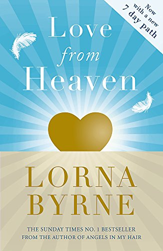 Love From Heaven: Now includes a 7 day path to bring more love into your life von Hodder & Stoughton