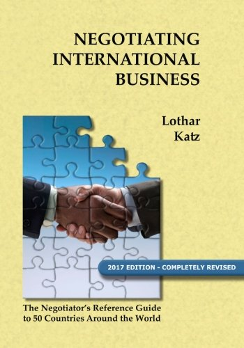 Negotiating International Business: The Negotiator's Reference Guide to 50 Countries Around the World von Booksurge Publishing