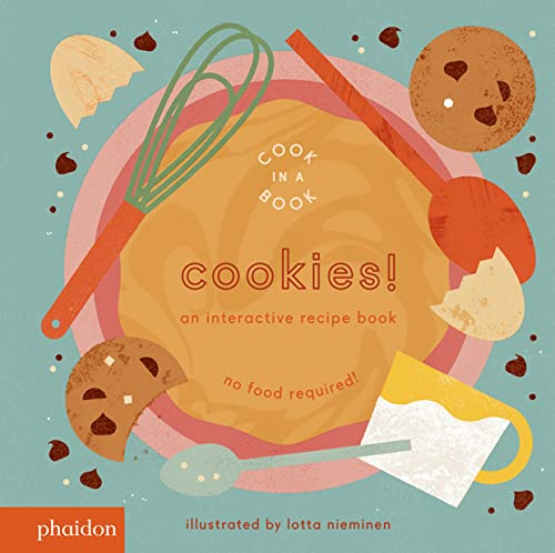 Cookies!: An Interactive Recipe Book (Cook In A Book) von PHAIDON JEUNESS