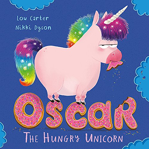 Oscar the Hungry Unicorn von Orchard Books
