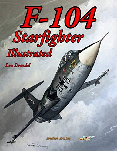 F-104 Starfighter Illustrated von Independently published