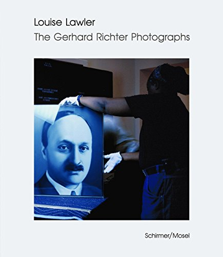 Louise Lawler and/or Gerhard Richter. Photographs and Works von Schirmer /Mosel Verlag Gm