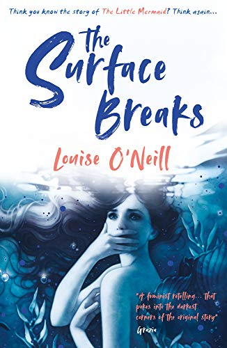 The Surface Breaks: A Reimagining of The Little Mermaid von Scholastic Uk