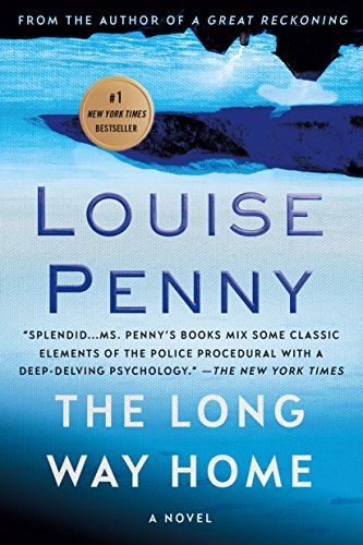 PENNY, L: THE LONG WAY HOME (Chief Inspector Gamache) von Macmillan USA
