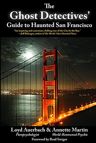 Ghost Detectives' Guide to Haunted San Francisco von LINDEN PUB