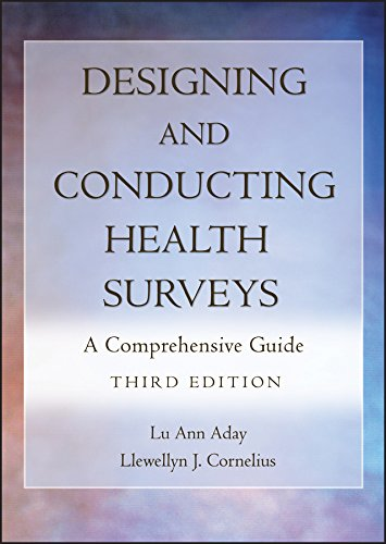Designing and Conducting Health Surveys: A Comprehensive Guide von Jossey-Bass