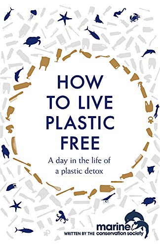 How to Live Plastic Free: a day in the life of a plastic detox von Headline