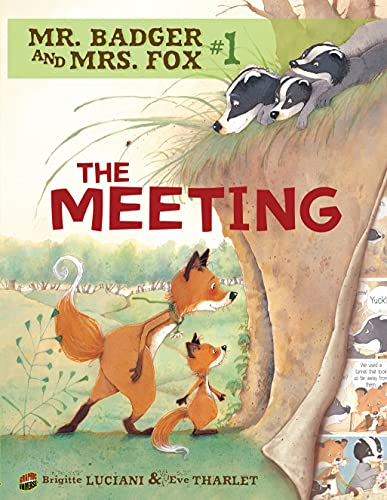 Mr Badger and Mrs Fox Book 1: The Meeting von Graphic Universe