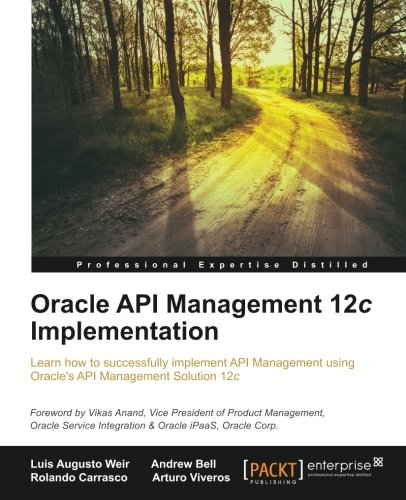 Oracle API Management 12c Implementation (English Edition) von Packt Publishing