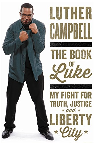 The Book of Luke: My Fight for Truth, Justice, and Liberty City von Amistad Press