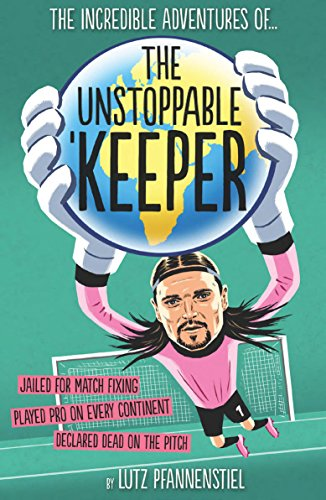 Unstoppable Keeper von Vision Sports Publishing Ltd