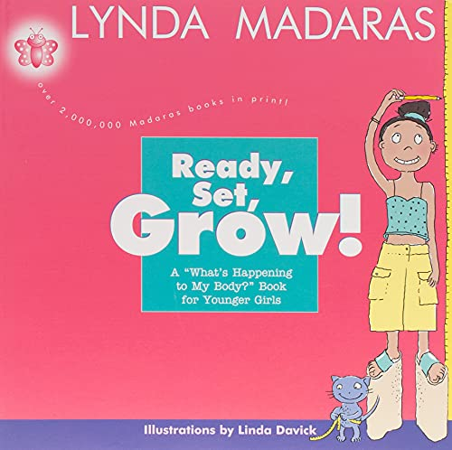 Ready, Set, Grow!: A What's Happening to My Body? Book for Younger Girls von William Morrow & Company