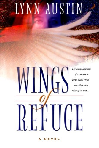 Wings of Refuge von Bethany House Publishers