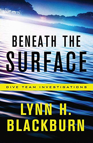 Beneath the Surface (Dive Team Investigations, Band 1) von Revell