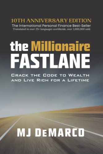 The Millionaire Fastlane: Crack the Code to Wealth and Live Rich for a Lifetime! von Viperion Publishing
