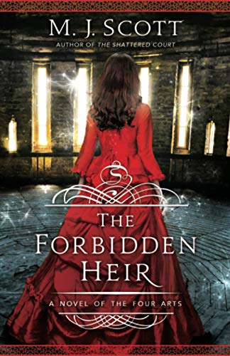 The Forbidden Heir: A Novel of the Four Arts von emscott enterprises