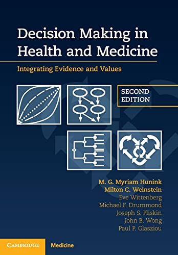 Decision Making in Health and Medicine: Integrating Evidence and Values von Cambridge University Press