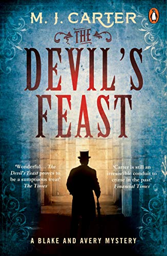 The Devil's Feast: The Blake and Avery Mystery Series (Book 3) von Penguin Uk; Penguin