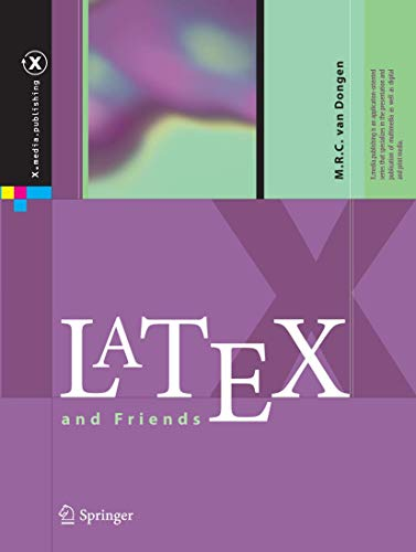 LaTeX and Friends (X.media.publishing) von Springer-Verlag GmbH