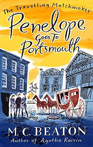 Penelope Goes to Portsmouth (The Travelling Matchmaker Series, Band 3)
