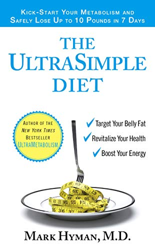 The UltraSimple Diet: Kick-Start Your Metabolism and Safely Lose Up to 10 Pounds in 7 Days von Pocket Books