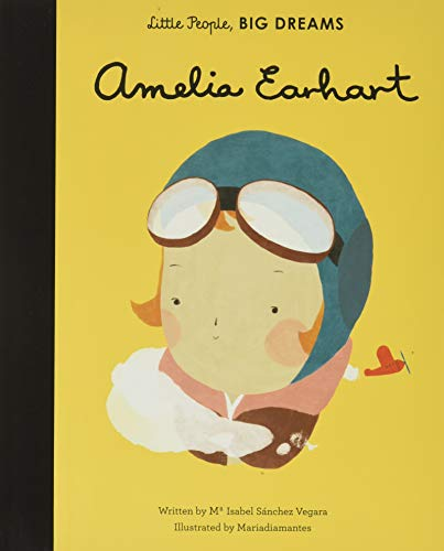 AMELIA EARHART (Little People, Big Dreams) von FRANCES LINCOLN