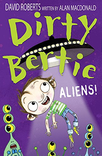 MacDonald, A: Aliens! (Dirty Bertie, Band 26) von Stripes Publishing