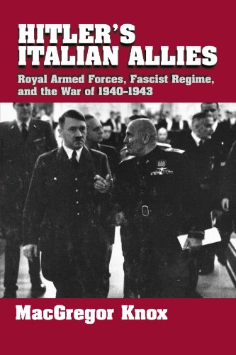 Hitler's Italian Allies: Royal Armed Forces, Fascist Regime, and the War of 1940-1943 von Cambridge University Press