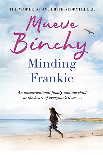 Minding Frankie: An uplifting novel of community and kindness von Orion
