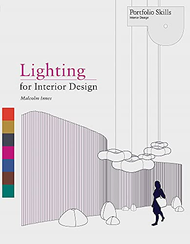 Lighting for Interior Design (Portfolio Skills) von Laurence King Verlag Gmbh