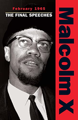 February 1965: The Final Speeches (Malcolm X speeches & writings) von PATHFINDER PR