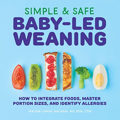Simple & Safe Baby-Led Weaning: How to Integrate Foods, Master Portion Sizes, and Identify Allergies von ROCKRIDGE PR